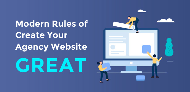 The Modern Rules of Create Your Agency Website Great