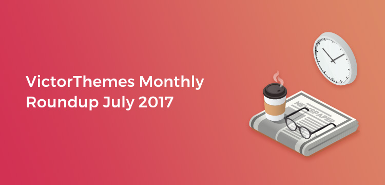 VictorThemes Monthly WordPress Themes and Design Roundup July 2017